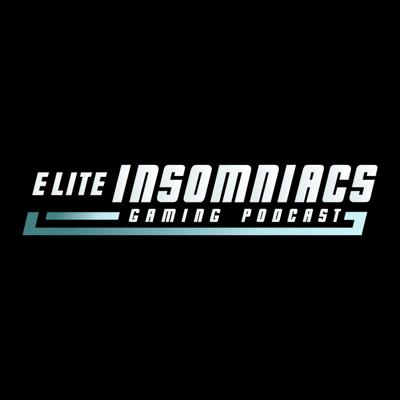 Elite Insomniacs Gaming Podcast