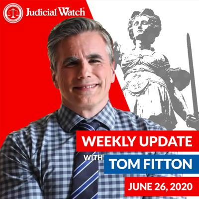 Cover art for Tom Fitton's Weekly Update -- June 26, 2020