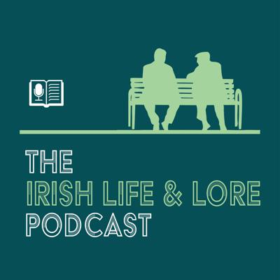 Irish Life & Lore - Voices from the Archive