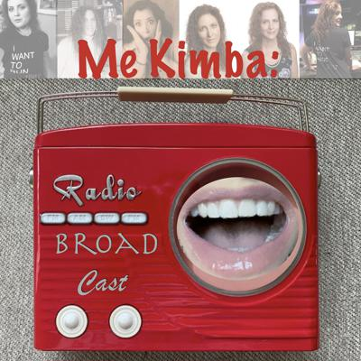 Me Kimba: Radio Broad Cast