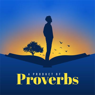 A Product of Proverbs