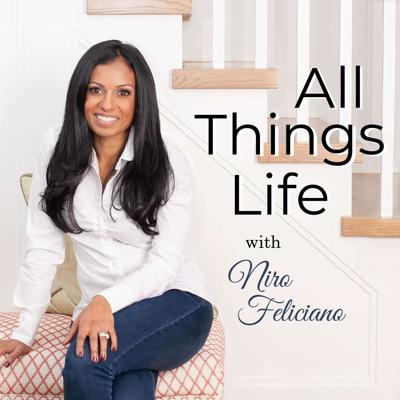 All Things Life with Niro Feliciano