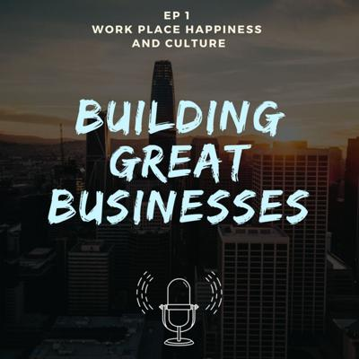 Building Great Businesses Podcast - Hosted by Jon Ratcliffe