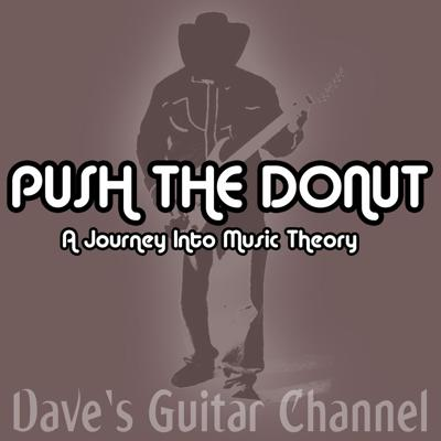 Dave, of the YouTube Channel, Dave's Guitar Channel, discusses his views, ideas, and abstracts on music theory.