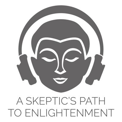 A Skeptic's Path to Enlightenment brings the inner science of Buddhist meditation to twenty-first century people hungry for happy, meaningful lives. It is a secular approach to meditation that requires no belief beyond our current understanding of science and psychology. Skeptic's Path meditations are based on powerful analytical meditation techniques that use imagination, emotions, and critical inquiry to probe our inner and outer realities and expand our compassion. These Tibetan Buddhist mind training techniques expand on the popular mindfulness approach to meditation to help us better understand our minds from the inside out, and build healthy mental habits that are the true causes of happiness. Each week in discussions, guided meditations and interviews, we explore the vast variety of analytic meditation topics including love, compassion, sleep, tonglen, vipassana, stress, the body, meditation posture, anger, anxiety, addiction, grief, forgiveness, patience, confidence, loneliness, work, relationships, and more.