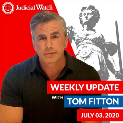Cover art for Tom Fitton's Weekly Update -- July 03, 2020