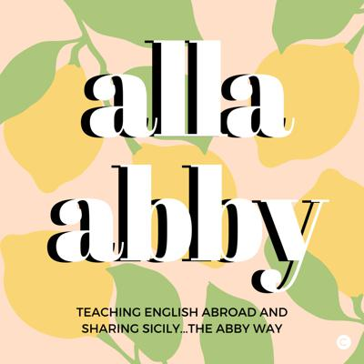 Ciao a tutti! I'm Abby, and I'm here to share everything I know about teaching English abroad and to be your expert on Sicily (and Italy... we'll get into that one later). To love Sicily is a passion, and this made my experience of teaching English abroad in this country unique and full of important lessons that I want to share with the world. We're going to dive into topics like travel, global awareness, shopping... a little bit of everything that I can offer to fill your mind with wanderlust. Listen to my podcast and grow along with me as I learn how to do this thing and get to listeners from all over the world. Follow me on Instagram @allaabby for more adventures and all things Sicilian, and email me at allabby36@gmail.com for comments, suggestions and questions!