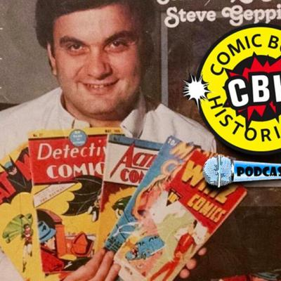 Cover art for Steve Geppi: The Godfather of Comics Part 1 with Alex Grand & Jim Thompson