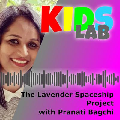 Cover art for The Lavender Spaceship Project with Pranati Bagchi