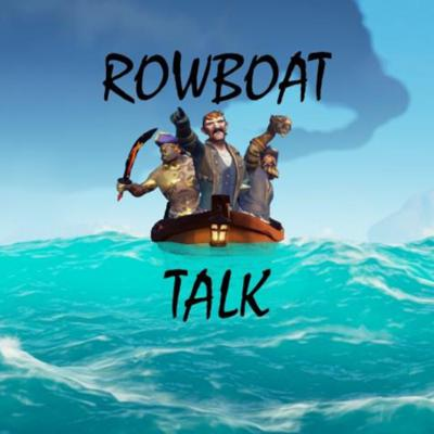 Rowboat Talk