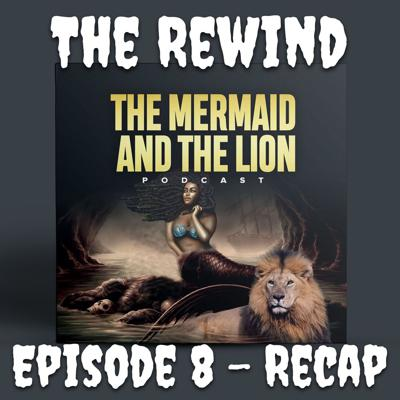Cover art for The Rewind 8- Mermaid Mess Recap