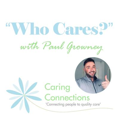 In these tough times of austerity, Brexit and ketwigs do people still care? The answer is yes! Join Paul Growney from Caring Connections on the monthly 'Who Cares' podcast. Paul will be interviewing a range of inspirational guests 'who care' for their local community. Find out a bit more about them, what they do, and why they do it! So ask yourself the question, do YOU care?Give us a listen and start caring today!
