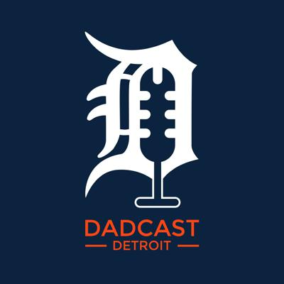 Dadcast Detroit