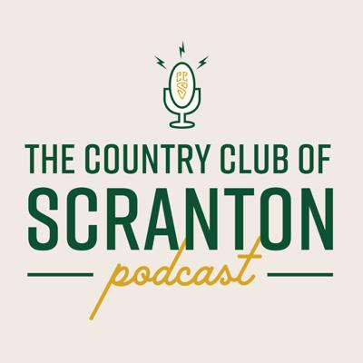 The Country Club of Scranton Podcast