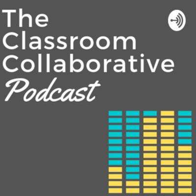 The Classroom Collaborative Podcast is a show about teaching, classroom, and education. We tackle new classroom tips and tricks in every episode.