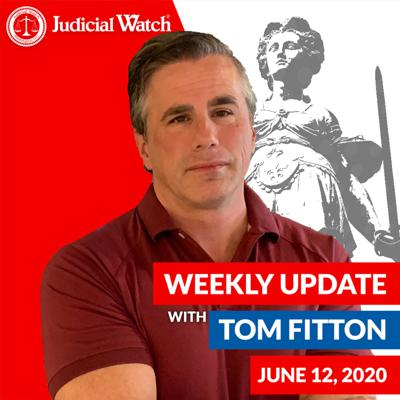 Cover art for Tom Fitton's Weekly Update -- June 12, 2020