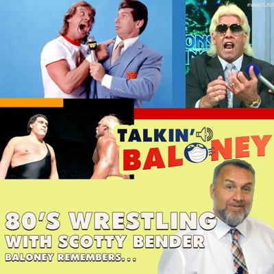 Cover art for Talkin' 80's Wrestling with Scotty Bender