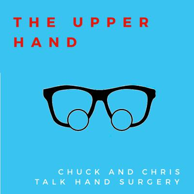 The Upper Hand Podcast feature Charles Goldfarb and Chris Dy from Washington University Department of Orthopedic Surgery.  Our weekly podcast will discuss all things hand surgery, from the technical aspects of what we do (diagnosis, treatment) to our more personal approaches to events and opportunities that hand surgeons experience.  We welcome feedback and audience engagement.  We are grateful for the muscial contribution of @iamPeterMartin.