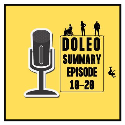 Doleo - Episodes 11-20 - Summary Review
