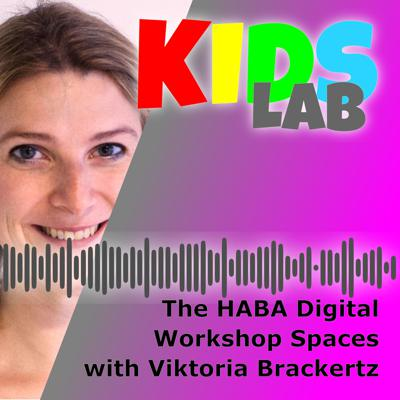Cover art for The HABA Digitalwerkstatt with Viktoria Brackertz
