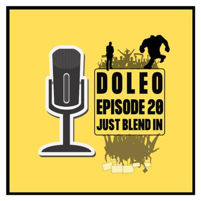 Cover art for Doleo - Episode 20 - Just Blend In