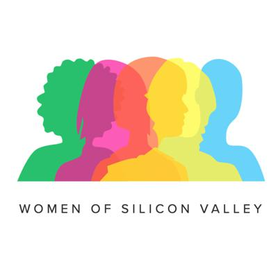 Women of Silicon Valley:  The Podcast
