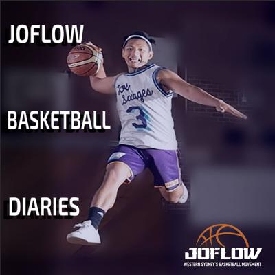 Joflow Basketball Diaries