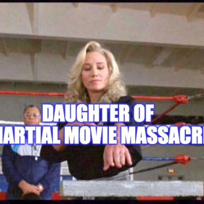 Cover art for Daughter of Martial Movie Massacre