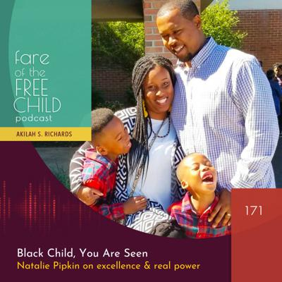 Cover art for EP 171: Black Child, You Are Seen