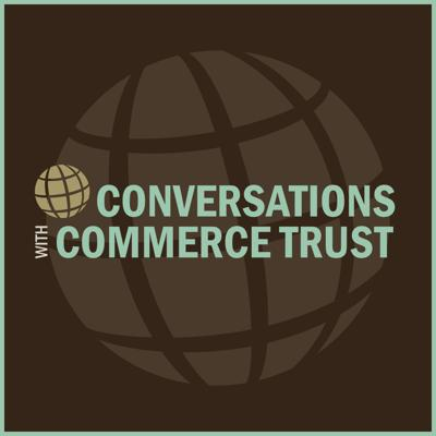 Conversations with Commerce Trust
