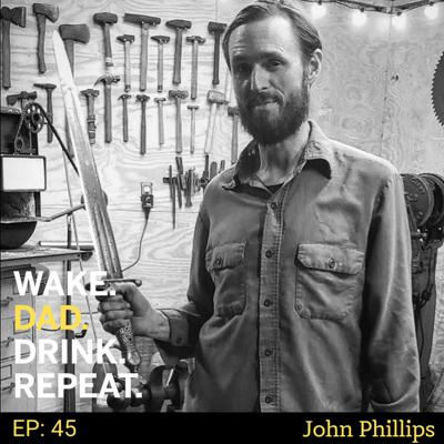 Cover art for John Phillips - Bladesmith, Father & Life Sustainability