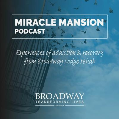 Miracle Mansion Podcast by Broadway Lodge