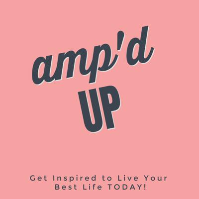 AMP'd UP Podcast