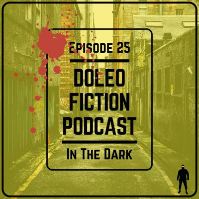 Cover art for Doleo - Episode 25 - In The Dark