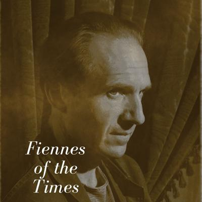 Fiennes of the Times