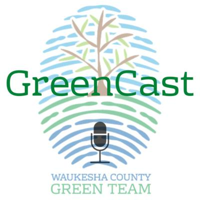 GreenCast is a product of the Waukesha County Green Team, a 501(c)3 in Waukesha, Wisconsin dedicated to helping southeast Wisconsin and beyond become more sustainable. We are accomplishing this through educational and outreach events, supporting interest groups involved in environmental issues, partnering with like-minded organizations, and helping other communities develop Green Teams. Visit https://www.waukeshacountygreenteam.org/ and https://www.facebook.com/WCGTGreencast/ for more info. GreenCast is a monthly podcast in which the hosts have in-depth conversations with sustainability experts and passionate individuals to introduce more people to all of the wonderful work being done in and around Waukesha County. We are going to talk to a variety of sustainability professionals and learn about why they are passionate about this field and what is going on in their industry.