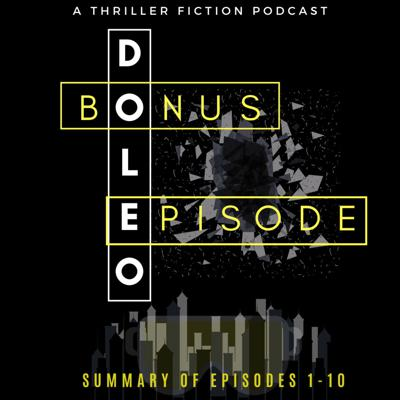 DOLEO - Episodes 1-10 - Summary Review