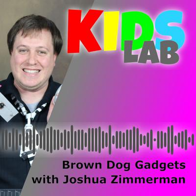 Cover art for Brown Dog Gadgets with Joshua Zimmerman