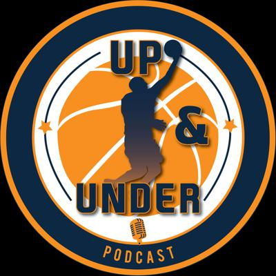 Up and Under Podcast