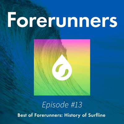 Cover art for Episode #13 Best Of Forerunners