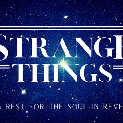 Cover art for Strange Things, Week 1 | August 2nd 2020