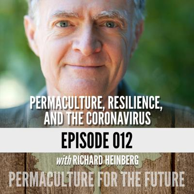 Cover art for Permaculture, Resilience, and the Coronavirus