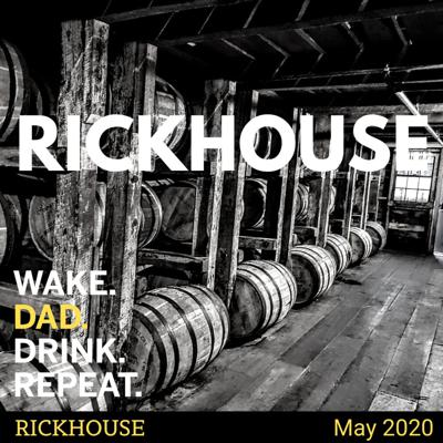 Cover art for Rickhouse - May 2020