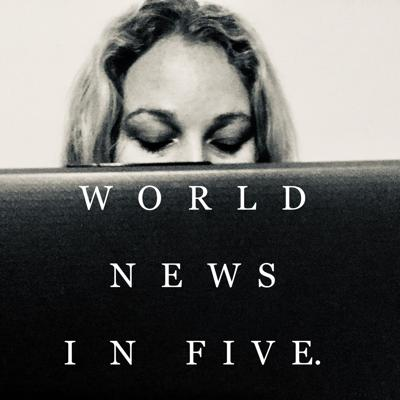 WORLD NEWS IN FIVE
