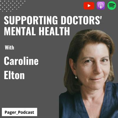 Cover art for Supporting Doctors' Mental Health with Caroline Elton