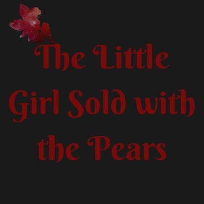 Cover art for S2:E5 – The Little Girl Sold with the Pears