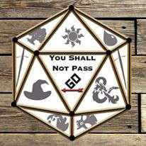 Cover art for You Shall Not Pass Go Episode 45: DUNGEON MASTER RICK