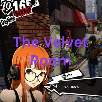 Cover art for The Velvet Room Episode 1: Introductions are in order