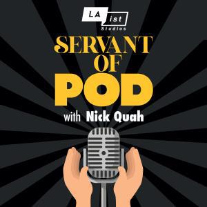 Cover art for Servant of Pod with Nick Quah