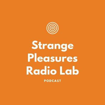 Cover art for S1E46 - Episode Forty-Six of Strange Pleasures Radio Lab - Part Five of Dracula by Bram Stoker